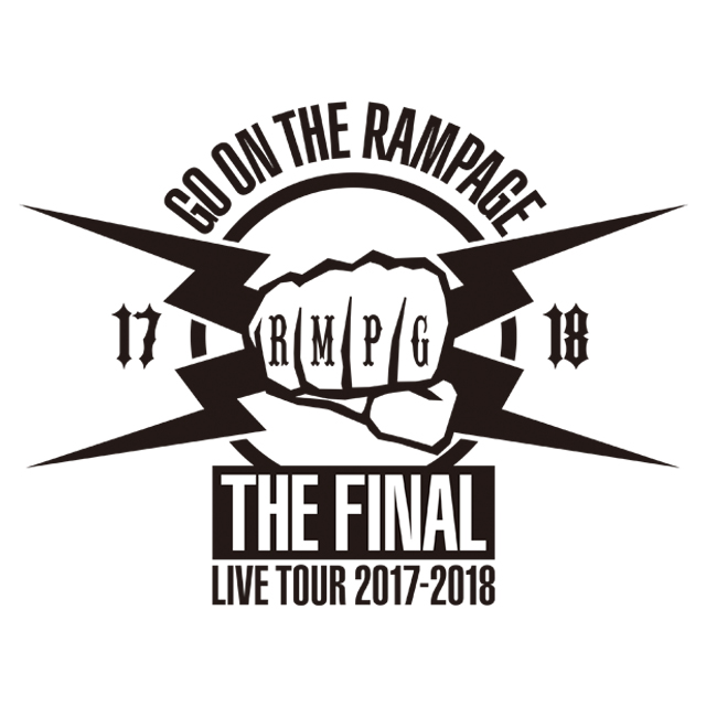 "THE RAMPAGE LIVE TOUR 2017-2018 ""GO ON THE RAMPAGE"" THE FINAL"