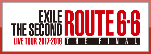 EXILE THE SECOND「ROUTE6・6」
