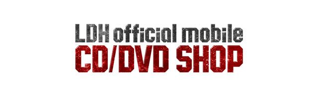 LDH official mobile CD/DVD SHOP