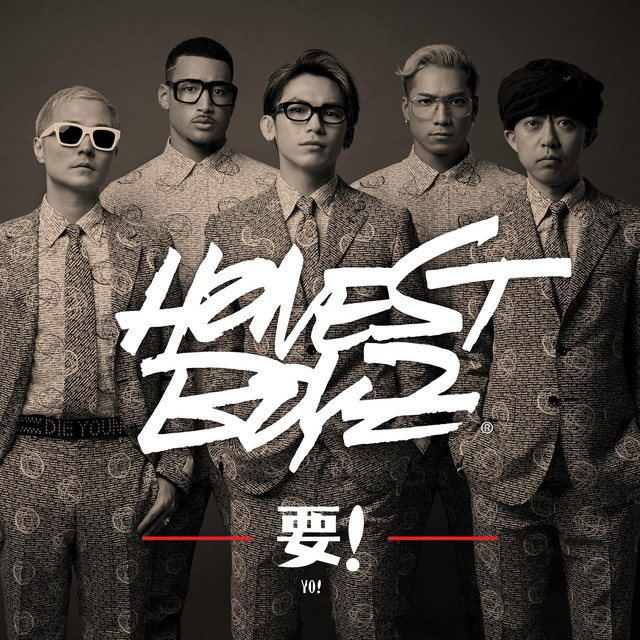 HONEST BOYZ(R) 2nd Single「要!」