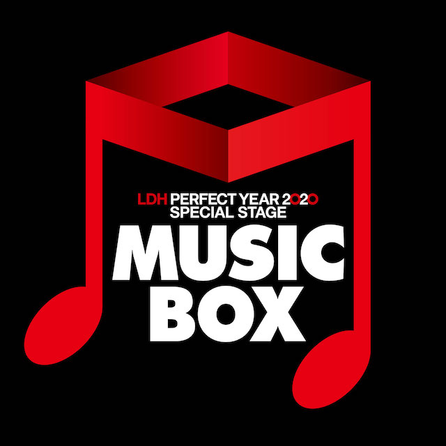 LDH PERFECT YEAR 2020SPECIAL STAGE-MUSIC BOX-追加公演