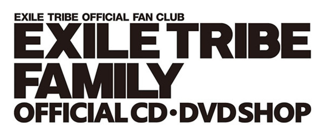 EXILE TRIBE FAMILY OFFICIAL CD/DVD SHOP