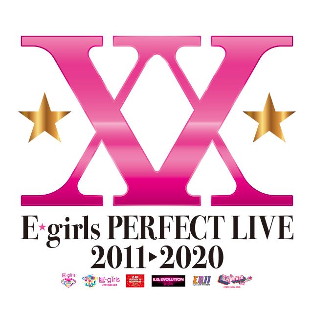 E-girls PERFECT LIVE 2011→2020