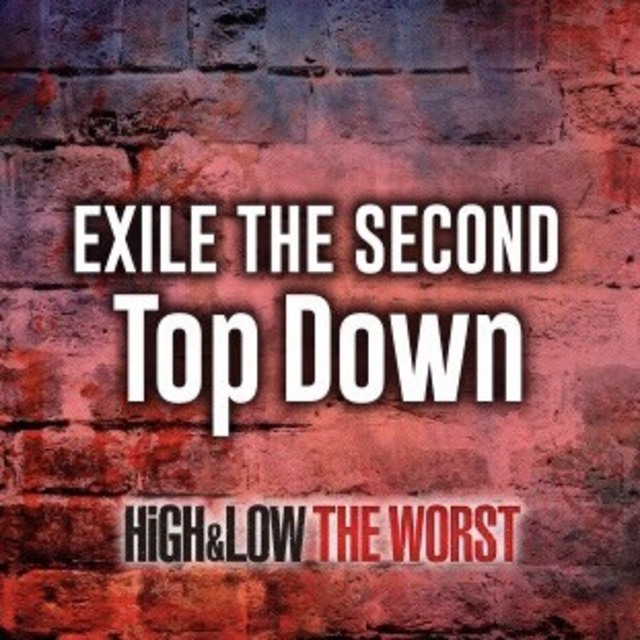 EXILE THE SECOND 「Top Down」