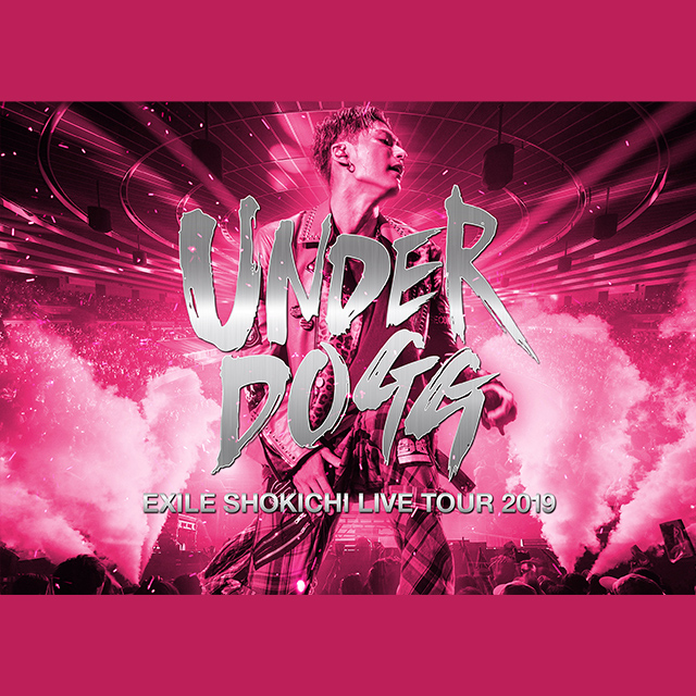 「EXILE SHOKICHI LIVE TOUR 2019 UNDERDOGG」12/25(水)Release!