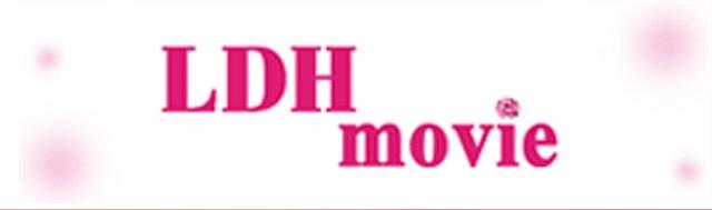 LDH movie