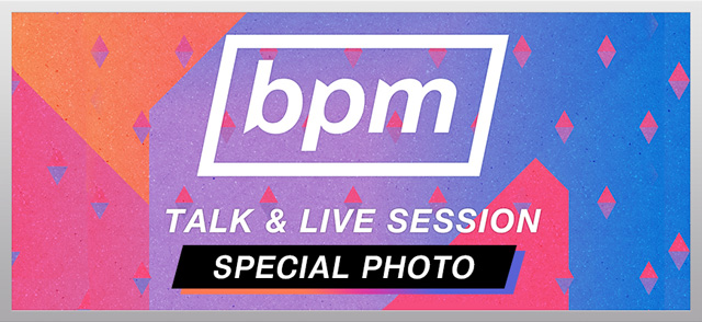 BPM〜BEST PEOPLEs MUSIC〜 SPECIAL PHOTO
